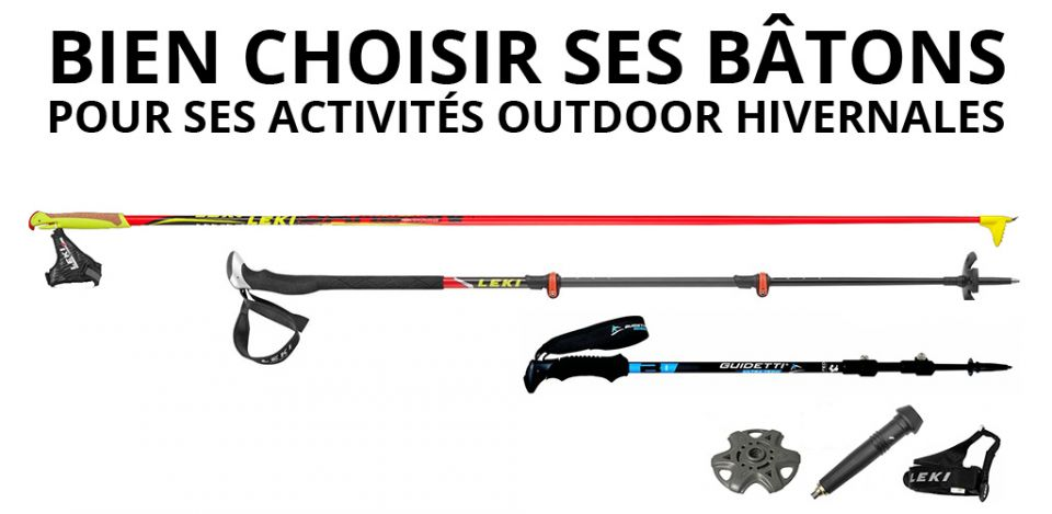 Bien choisir ses bâtons pour ses activités outdoor hivernales
